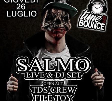 Locandina Time 2 Bounce - Salmo Live & DjSet