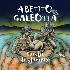 Abetito Galeotta - Cambi di Stagione