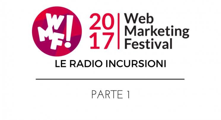 wmf17-radioincursioni-parte-1