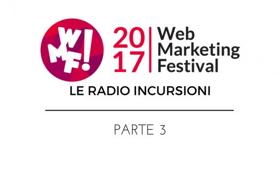wmf17-radioincursioni-parte-3