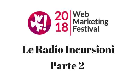 WMF18_Le_RadioIncursioni_Parte2