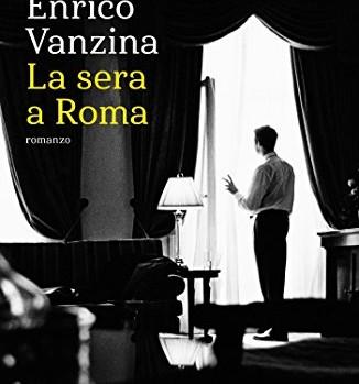 La Sera a Roma di Enrico Vanzina