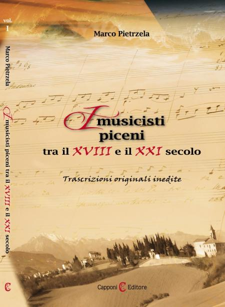 Marco Pietrzela - I Musicisti Piceni dal XVIII al XXI secolo