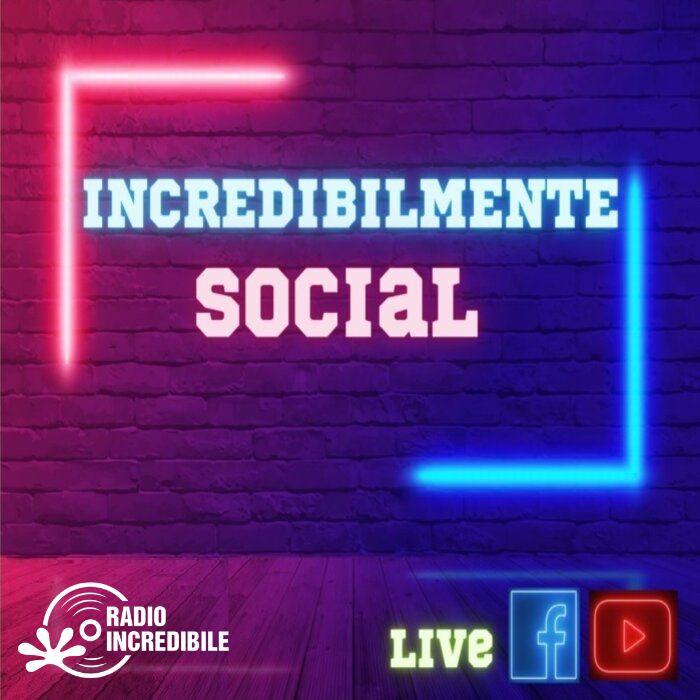 incredibilmente-social